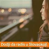 Posao Slovacka, jos par slobodnih mesta