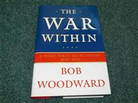 The War within : a Secret White House History, 200