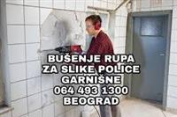 BUSENJE RUPA ZA GARNISNE SLIKE POLICE