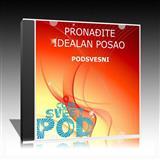 Audio CD PRONAĐITE IDEALAN POSAO Podsvesni