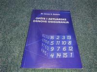 Opšte i aktuarske osnove osiguranja - Jovan Rašeta