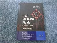 High Magnetic Fields: Science and Technology - Vol