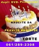 Dupli DVD VIDEO KURS KAKO SE PRAVE TORTE